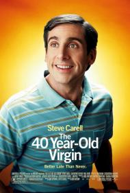 The 40 Year-Old Virgin Movie Poster