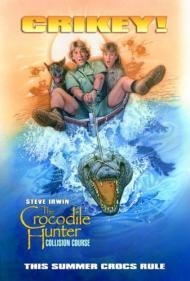 Crocodile Hunter: Collision Course Movie Poster
