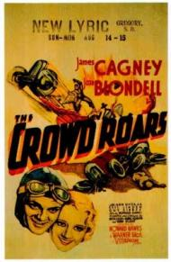 The Crowd Roars Movie Poster