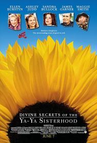 The Divine Secrets of the Ya-Ya Sisterhood Movie Poster