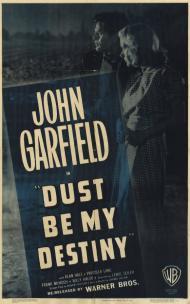 Dust Be My Destiny Movie Poster