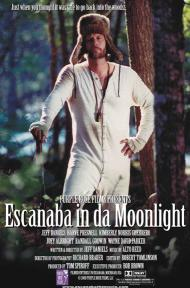 Escanaba in da Moonlight Movie Poster