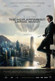 The Heir Apparent: Largo Winch Movie Poster