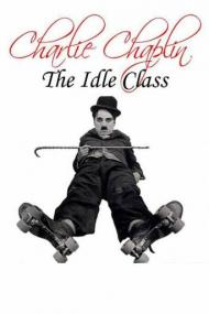The Idle Class Movie Poster