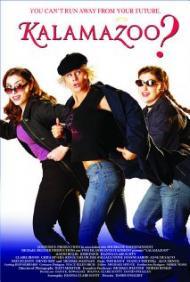 Kalamazoo? Movie Poster