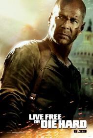 Live Free or Die Hard Movie Poster
