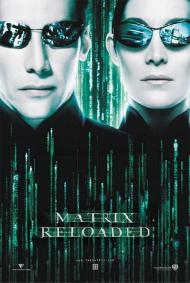The Matrix: Reloaded Movie Poster