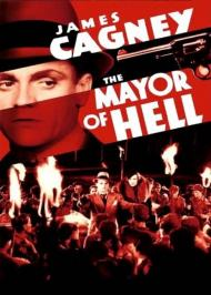 The Mayor of Hell  Movie Poster