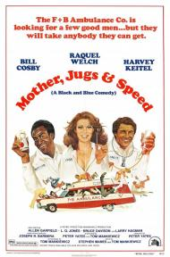 Mother, Jugs & Speed Movie Poster