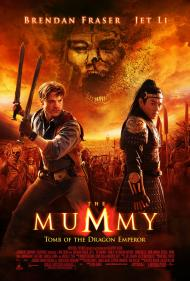 Mummy: Tomb of the Dragon Emperor Movie Poster