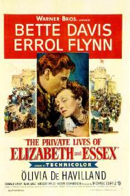 The Private Lives of Elizabeth and Essex Movie Poster