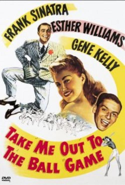 Take me out to the ball game 1949 starring frank sinatra esther