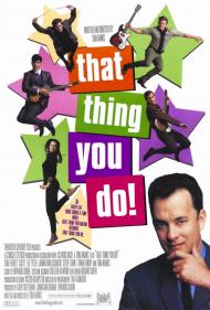 That Thing You Do Movie Poster