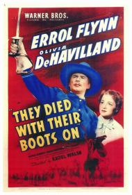 They Died with Their Boots On Movie Poster