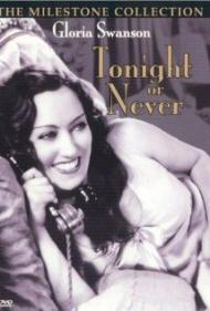 Tonight or Never Movie Poster