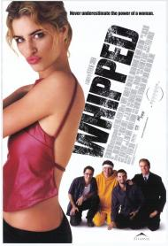 Whipped Movie Poster