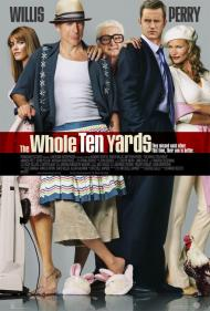 The Whole Ten Yards Movie Poster