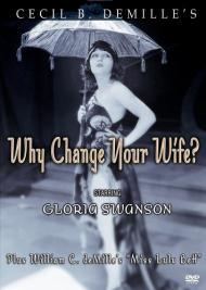 Why Change Your Wife? Movie Poster