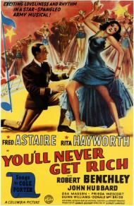 You'll Never Get Rich Movie Poster