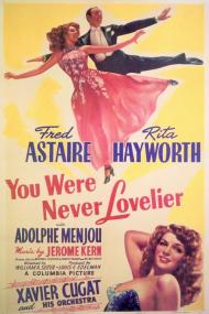 You Were Never Lovelier Movie Poster