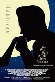 You Will Meet a Tall Dark Stranger Movie Poster