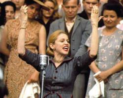 Madonna is Eva Peron in Evita.