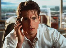 Tom Cruise in Jerry Maguire.