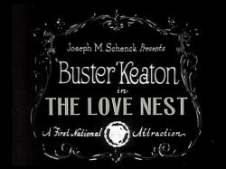 Buster Keaton's The Love Nest.