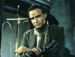 Marlon Brando in One Eyed Jacks.
